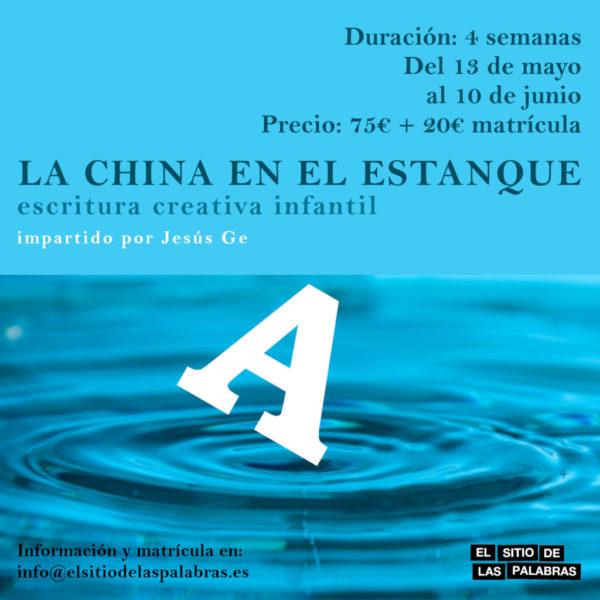 cartel LA CHINA EN EL ESTANQUE 1600x1600 mayo_19