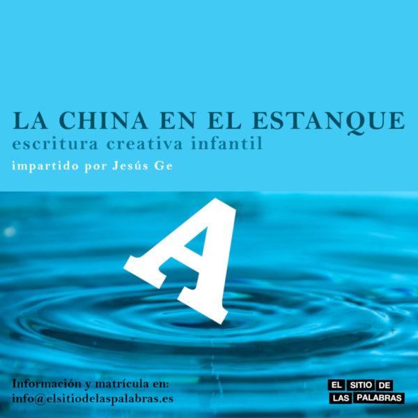 cartel LA CHINA EN EL ESTANQUE 1600x1600 básico